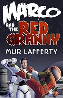 Marco and the Red Granny by [Lafferty, Mur]