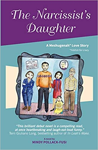 Amazon com: The Narcissist's Daughter: A Meshugenah Love