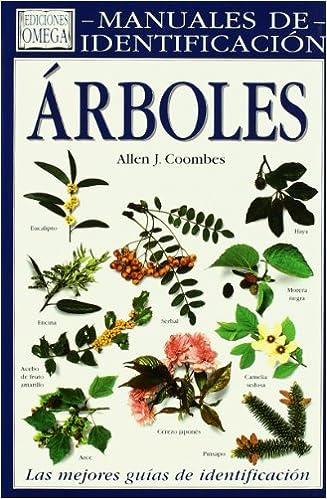 ARBOLES. MANUAL DE IDENTIFICACION GUIAS DEL NATURALISTA-ARBOLES Y ARBUSTOS: Amazon.es: COOMBES, ALLEN J.: Libros