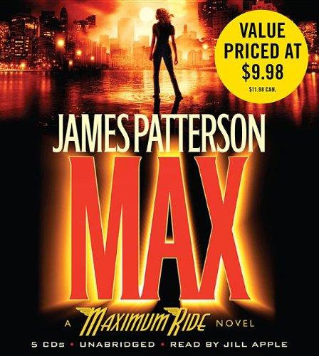 Max: A Maximum Ride Novel by Hachette Audio