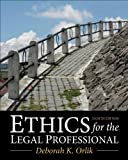 Ethics for the Legal Professional, Deborah K. Orlik, 0133109291