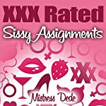 XXX Rated Sissy Assignments: Sissy Boy Feminization Training | Mistress Dede