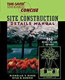 img - for Time-Saver Standards Site Construction Details Manual by Nicholas Dines (1998-10-22) book / textbook / text book