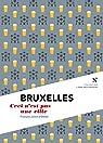 Bruxelles : Ceci n'est pas une ville par d`Othée