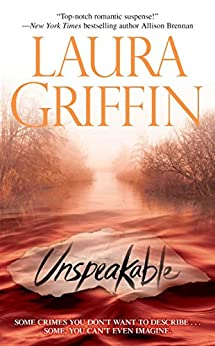 Unspeakable (Tracers Series Book 2) by [Griffin, Laura]