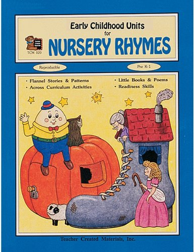 Early Childhood Units for Nursery Rhymes (Tcm020)