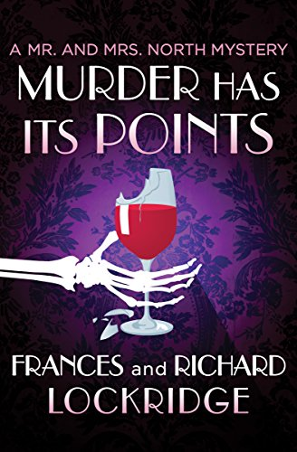 Murder Has Its Points (The Mr. and Mrs. North Mysteries Book 25)