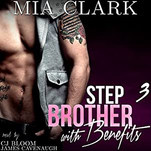 Stepbrother with Benefits 3 Audiobook