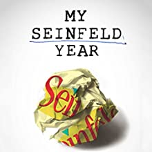 My Seinfeld Year Audiobook by Fred Stoller Narrated by Fred Stoller