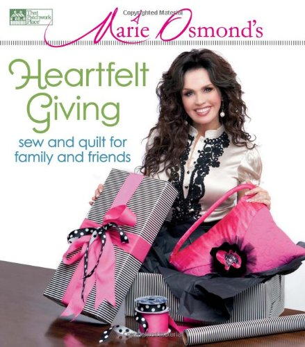 Marie Osmond's Heartfelt Giving: Sew and Quilt for Family and Friends