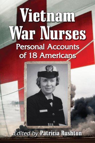 Vietnam War Nurses: Personal Accounts of 18 Americans Pdf
