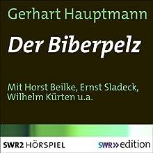 Der Biberpelz Hörspiel von Gerhart Hauptmann Gesprochen von: Horst Beilke, Ernst Sladeck, Wilhelm Kürten, Friedrich von Bülow, Kurt Ebbinghaus