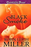 Black Smoke, Robin Leigh Miller, 1419960237
