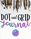 Dot and Grid Journal: Create Your Own Personalized To Do Lists, Daily Planner, Diary, Notebook, and Sketch Pad (Lettering & Journaling Series)