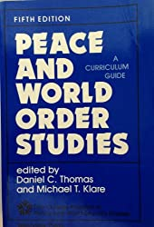 Peace and World Order Studies: A Curriculum Guide (Publication of the Five College Program in Peace and World S)