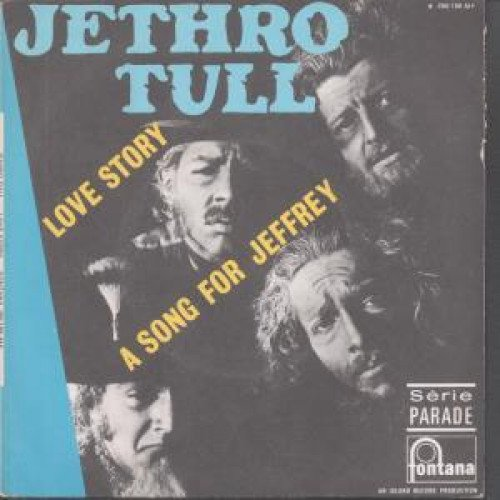 Jethro Tull - Love Story / A Song For Jeffrey 45 Rpm Single - Zortam Music