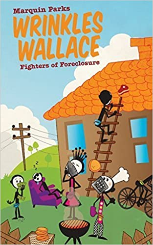 Book Wrinkles Wallace: Fighters of Foreclosure by Marquin Parks (2014-08-18)