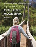 College Algebra, Student Solutions Manual, 3rd Edition