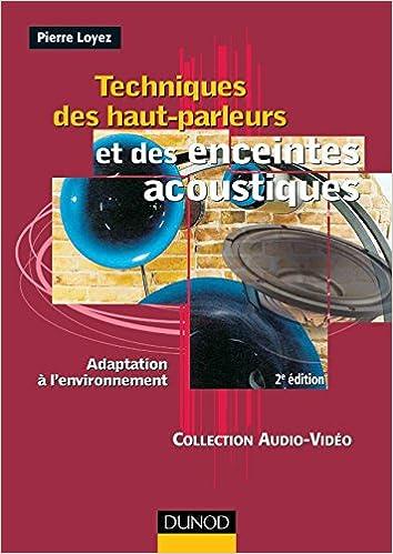 Téléchargement Techniques des haut-parleurs et des enceintes acoustiques pdf, epub ebook