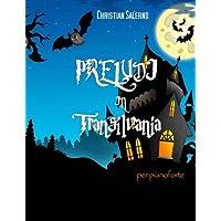 Preludi in Transilvania: preludi per pianoforte