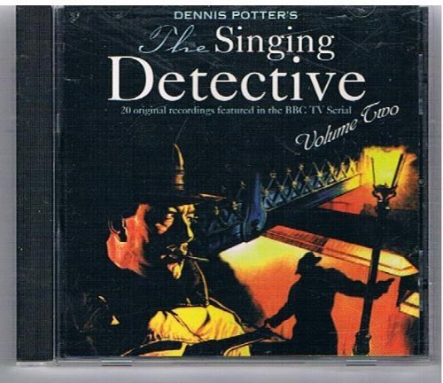 Dennis Potter's The Singing Detective; 20 Original Recordings Featured In The BBC TV Serial Volume Two