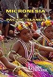 Globe Trekker: Micronesia & Pacific Islands
