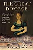 The Great Divorce, Ilyon Woo, 0802119468