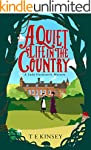 A Quiet Life in the Country (A Lady H...