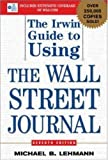The Irwin Guide to Using the Wall Street Journal 9780071416641