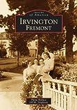 Irvington, Fremont, Philip Holmes and Jill M. Singleton, 0738530050