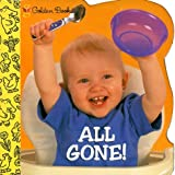img - for All Gone! (Little Nugget) by Ford Brunetto Carolyn (1999-12-15) Board book book / textbook / text book