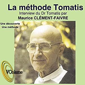 La méthode Tomatis | Livre audio