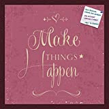PinPix decorative pin cork bulletin board made from self-healing canvas, Make Things Happen Fuschia Print printed at 20x20 Inches and framed in Classic Mahogany Frame(WOM59504)