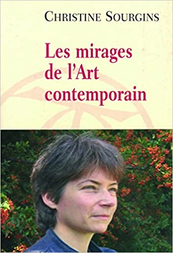 Couverture Les mirages de l'Art contemporain