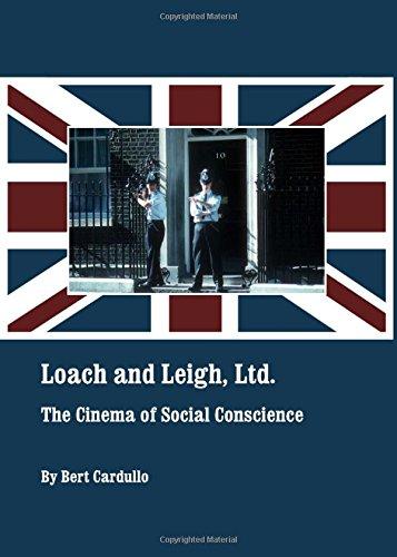 Loach and Leigh, Ltd.: The Cinema of Social Conscience pdf epub