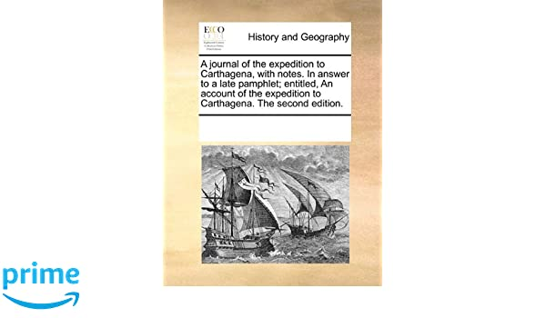 A JOURNAL OF THE EXPEDITION TO CARTHAGENA