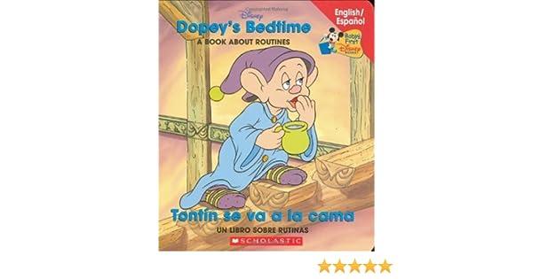 Dopeys Bedtime / Tontin se va a la cama: Dopeys Bedtime / Tontin Se Va La Cama (Babys First Disney Books) (Spanish and English Edition) by Scholastic en ...