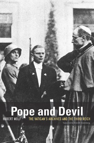 Pope and Devil: The Vatican's Archives and the Third Reich
