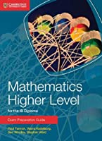 Mathematics. Higher Level For The IB Diploma.