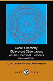 Occult Chemistry Annie Besant Charles W Leadbeater 9781512397918
