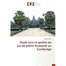 Etude sure la qualité du jus de palme fermenté au Cambodge