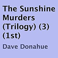 The Sunshine Murders: Book 1