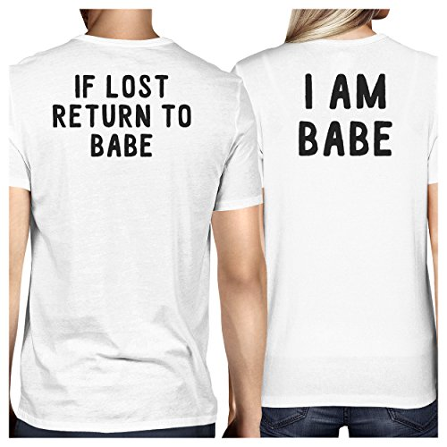 365 Printing If Lost Return to Babe White Matching T-Shirts Funny Couples Gifts ()