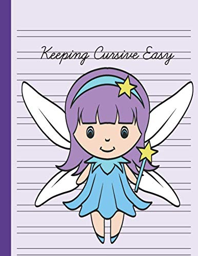 Keeping Cursive Easy: Double Line Notebook For Kids - Magical Girl Fairy]()