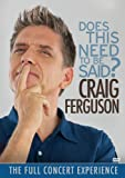 Craig Ferguson: Does This Need To Be Said?