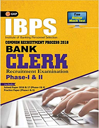 IBPS Bank Clerk Phase I & II 2018 - Guide - by GKP