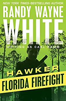 Florida Firefight (Hawker) by [White, Randy Wayne]