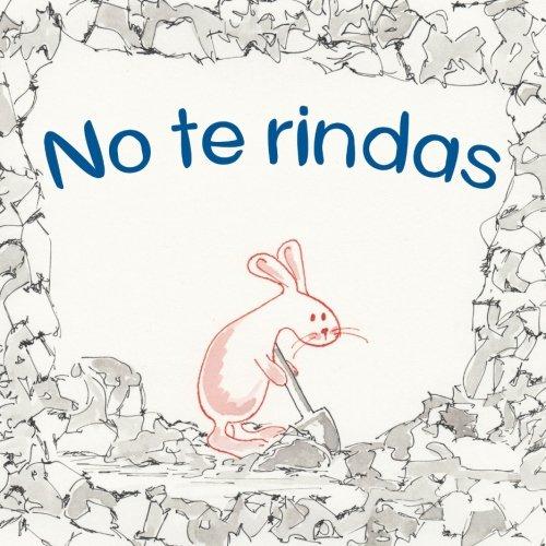 No te rindas (Spanish Edition) PDF