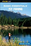 Basic Essentials Fly Fishing, Michael Rutter, 0762740108