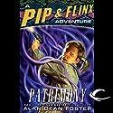 Patrimony: A Pip & Flinx Adventure Hörbuch von Alan Dean Foster Gesprochen von: Stefan Rudnicki, Alan Dean Foster